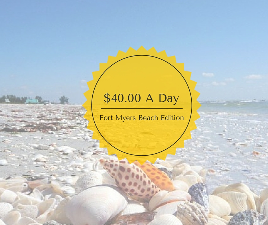 $40.00 A Day, Fort Myers Beach Edition