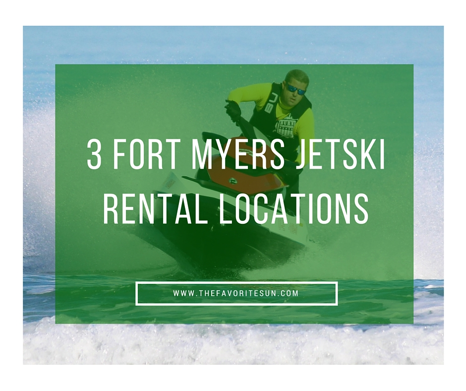 3 Fort Myers Jetski Rental Locations