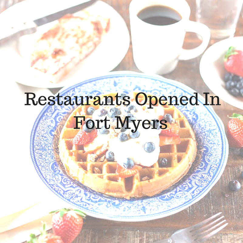 Restaurants Opened In Fort Myers